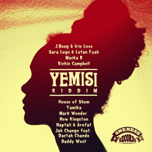 YEMISI-riddim_artists_oneness-records