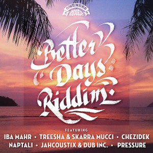 riddim_betterdays_oneness2400