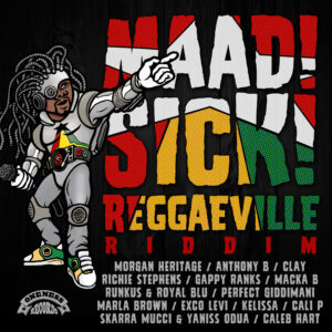 Maad Sick Reggaeville