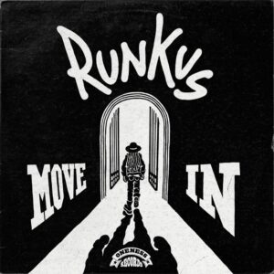 Runkus Move In
