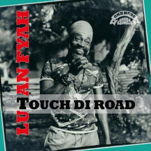 Lutan Fyah Touch Di Road