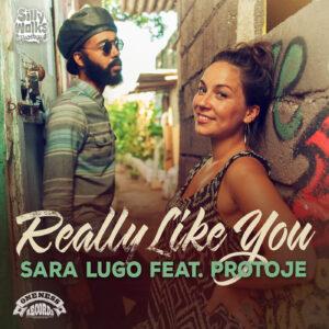 Sara Lugo feat. Protoje Really Like You