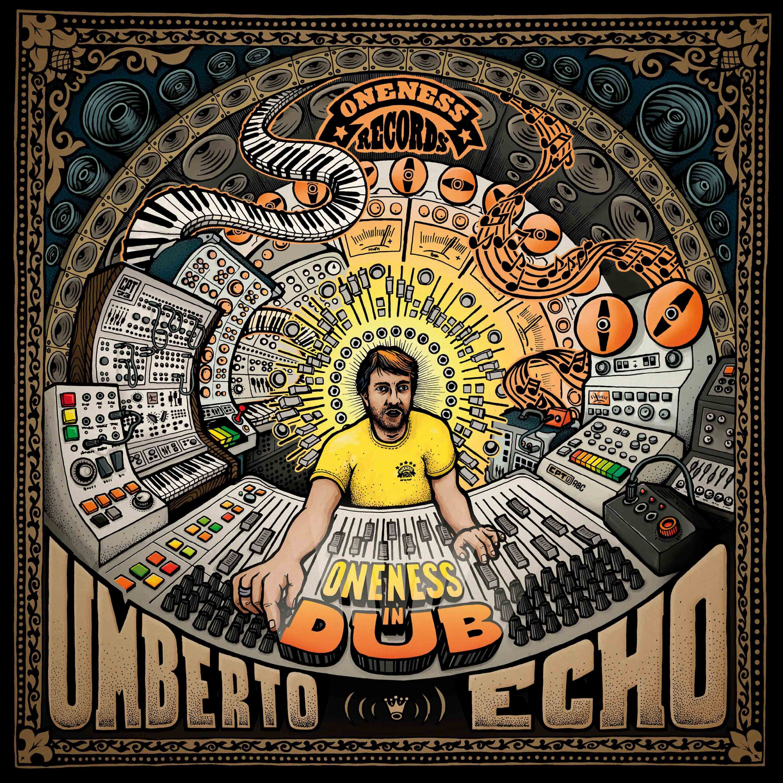 Umberto Echo Oneness In Dub
